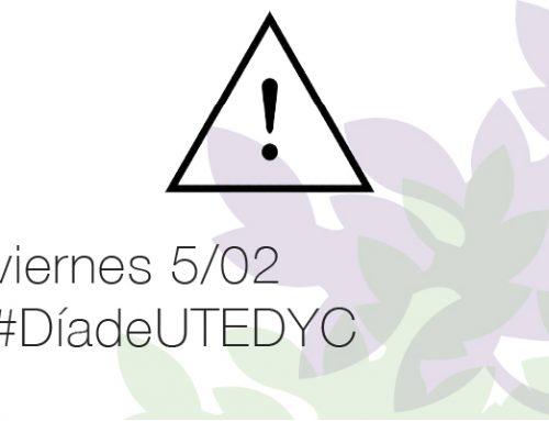 Viernes 5 de febrero – Día de UTEDYC