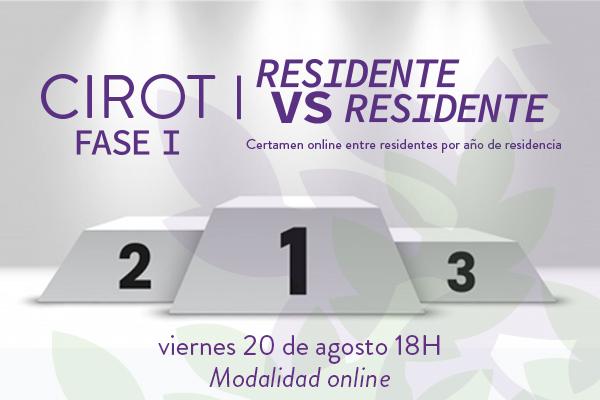 CIROT - FASE I  residente vs residente
