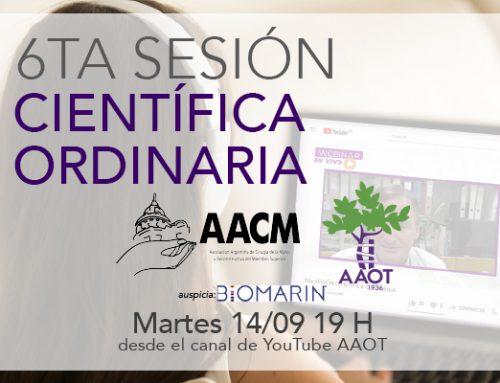 6ta Sesión científica AAOT martes 14/9 en conjunto con AACM